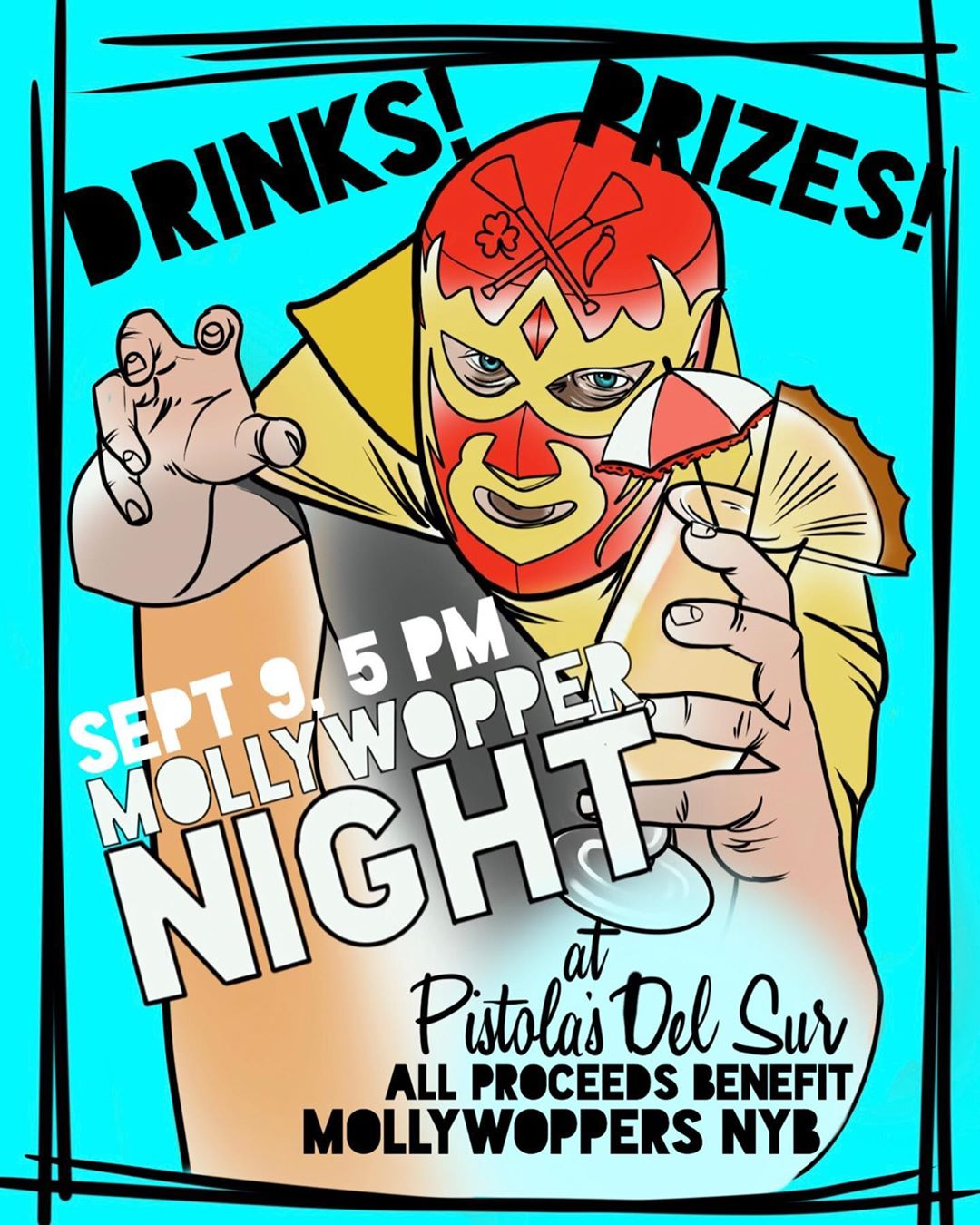 Come on out Monday Sept. 9th! @pistolasdelsur for @mollywoppersnyb night!